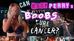 Brooke Marks - Do Katy Perry's Boobs Cure Cancer?